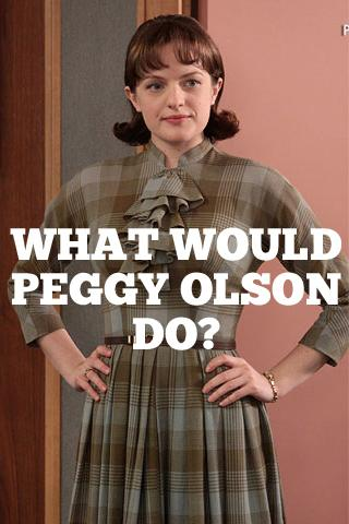 From Peggy Olson'isms on Tumblr